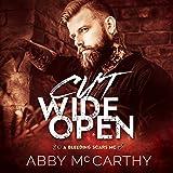 Cut Wide Open: Bleeding Scars MC, Book 1