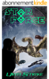 Star Force: Uriti Strike (English Edition)