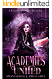 Academies United: A Paranormal Fantasy Academy Romance Boxed Set