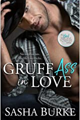 Gruff Ass in Love (Hard, Fast, and Forever Book 3) Kindle Edition