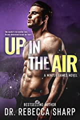 Up in the Air: A Small Town Sports Romance (Winter Games Book 1) Kindle Edition
