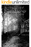 The House of Silver Doors