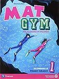 Mat gym. Per allenarsi in vacanza. Per la Scuola media. Con espansione online: 1