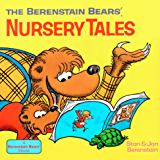 The Berenstain Bears' Nursery Tales