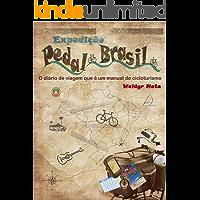 Expedição Pedal Brasil: O diário de viagem que é um manual de cicloturismo