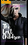 The Lost Children: A Heroin Abuse Tale (Installment I of Addictarium)