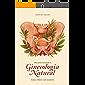 Manual de introdução à Ginecologia Natural