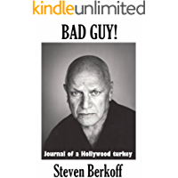 Bad Guy! Journal of a Hollywood Turkey   *** NUMBER 1 BOOK ***