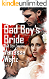 Bad Boy's Bride (A Bad Boy Romance)