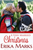 A Very Married Christmas (Loveless and Dunn Series Book 4)
