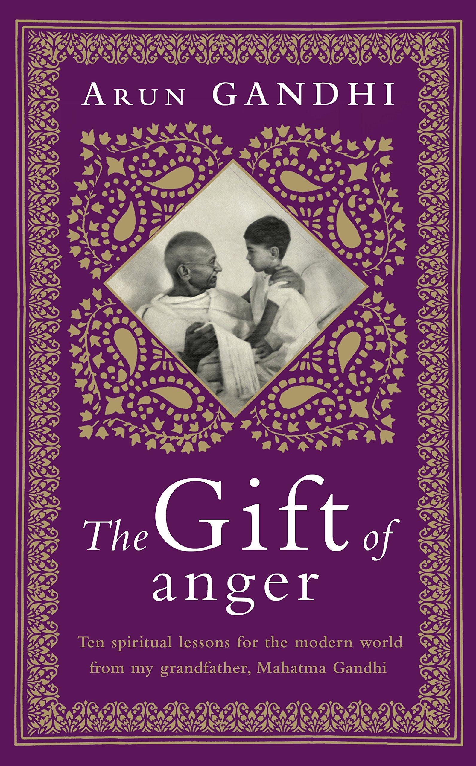 amazon the gift of anger arun gandhi india