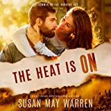 The Heat Is On: Summer of the Burning Sky, Book 2