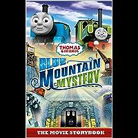 Thomas & Friends: Blue Mountain Mystery: The Movie Storybook (Thomas & Friends Movie Time 2)