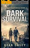 Dark Survival: A Post Apocalyptic EMP Thriller (Days of Darkness Book 2)