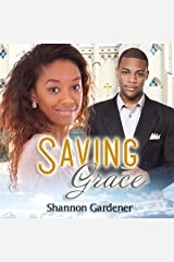 Saving Grace: A Christian African American Marriage Romance Audible Audiobook