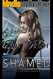 Shamed: A Punishment Reverse Harem Romance