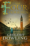 The Four Horsemen: A Venetian mystery with surprises at every turn (The Alvise Marangon Mysteries Book 2)