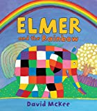 Elmer and the Rainbow (Elmer Books)