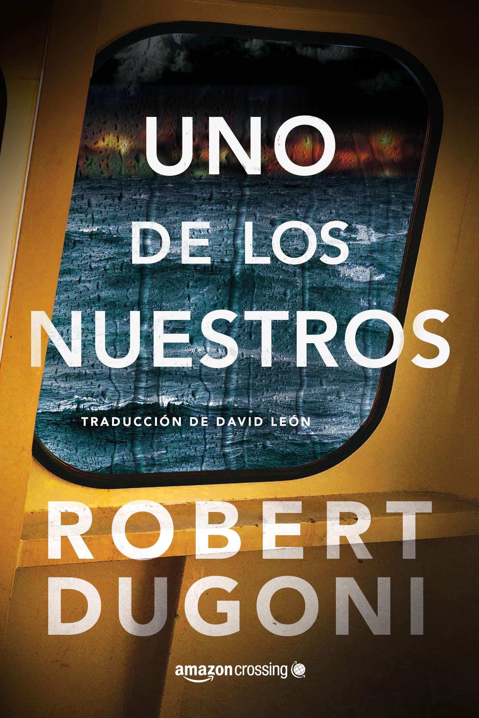 Uno de los nuestros (Tracy Crosswhite): Amazon.es: Robert Dugoni, David  León: Libros