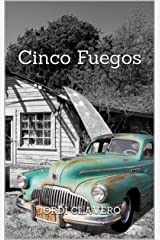 Cinco Fuegos (Spanish Edition) Kindle Edition