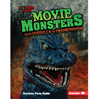 Movie Monsters: From Godzilla to Frankenstein (Monster Mania) (English Edition)