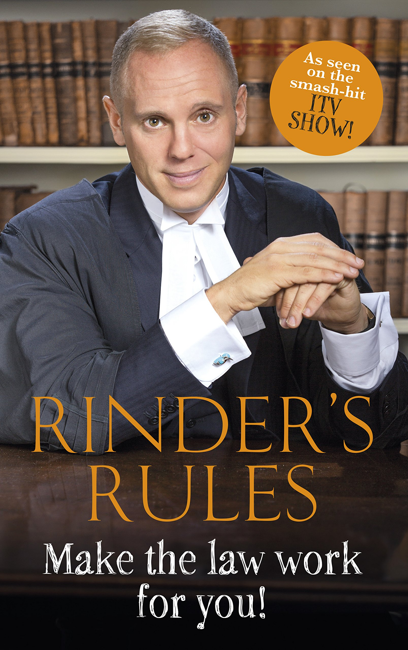 Rinder's Rules  Make The Law Work For You   English Edition