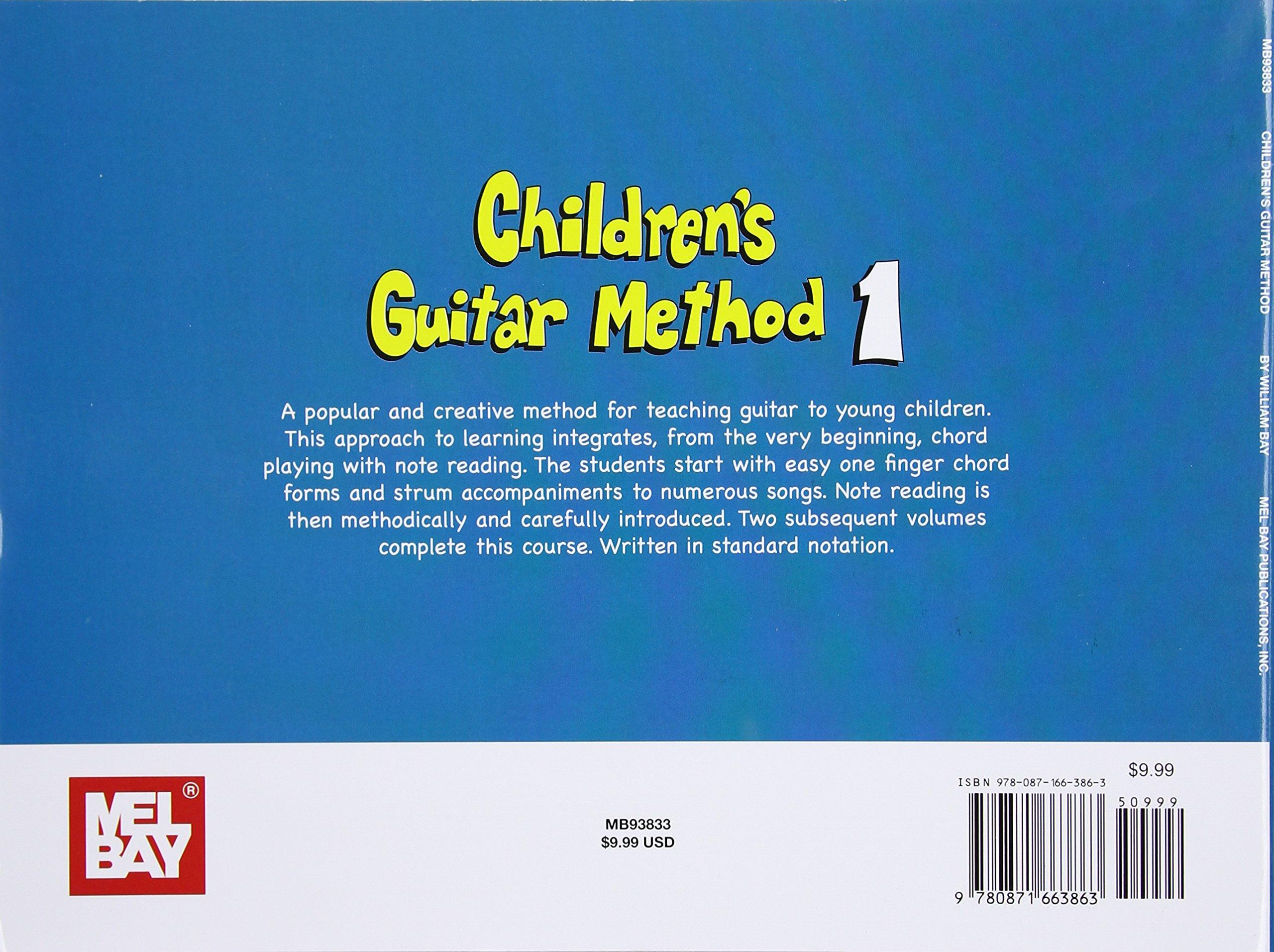 Mel Bay Childrens Guitar Method Vol 1 William Bay 9780871663863