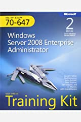 MCITP Self-Paced Training Kit (Exam 70-647): Windows Server 2008 Enterprise Administrator (Microsoft Press Training Kit) Paperback