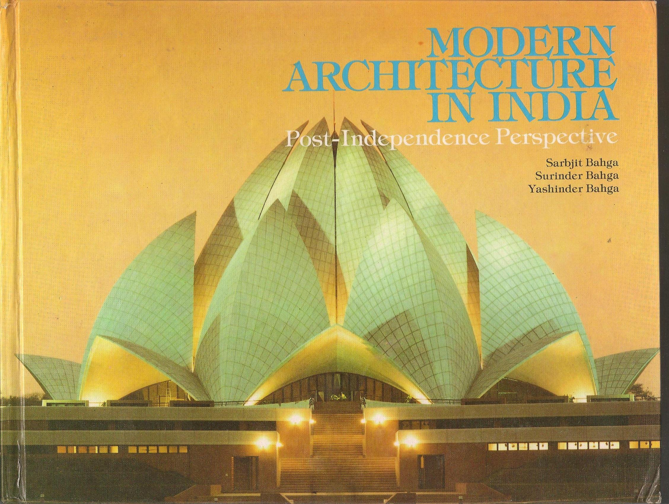 Modern Architecture In India Post Independence Perspective Sarbjit