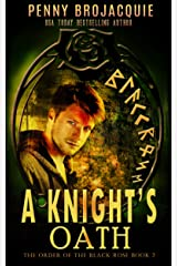 A Knight's Oath: A science fantasy short story (The Order of the Black Rose Book 2)