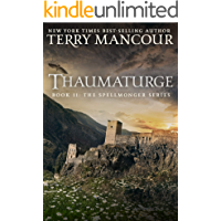 Thaumaturge: Book Eleven of the Spellmonger Series