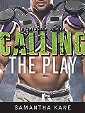 Calling the Play (Birmingham Rebels Book 2)