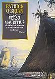 Verso Mauritius: Un'avventura di Jack Aubrey e Stephen Maturin - Master & Commander