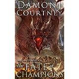 The Fate of Champions (Dragon Bond Book 3)