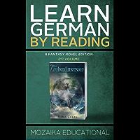 Learn German: By Reading Fantasy 2 (Lernen Sie Deutsch mit Fantasy Romanen) (German Edition)