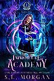 Immortal Academy: Year One
