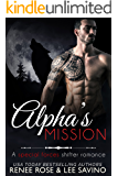 Alpha's Mission: A Special Forces Shifter Romance (Bad Boy Alphas Book 8)