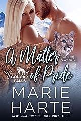 A Matter of Pride (Cougar Falls Book 5) Kindle Edition