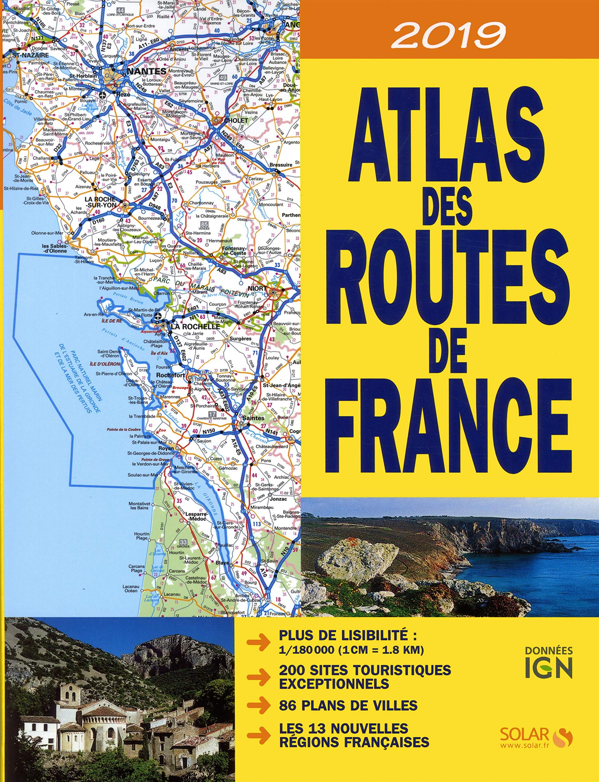ATLAS DES ROUTES DE FRANCE 2019 Relié – 24 mai 2018 COLLECTIF Solar 2263156208 Atlas routiers