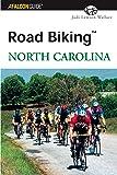 Road Biking North Carolina (Road Biking Series)