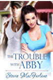 The Trouble With Abby