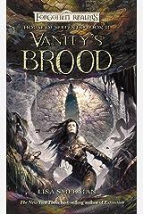 Vanity's Brood: House of Serpents, Book III Kindle Edition