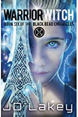 Warrior Witch: Book Six of the Black Bead Chronicles Kindle Edition