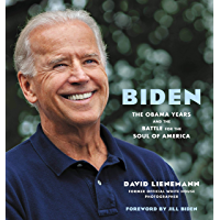 Biden: The Obama Years and the Battle for the Soul of America book cover