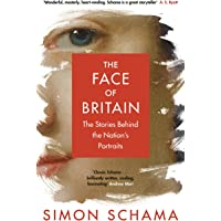 The Face of Britain: The Stories Behind the Nation's Portraits