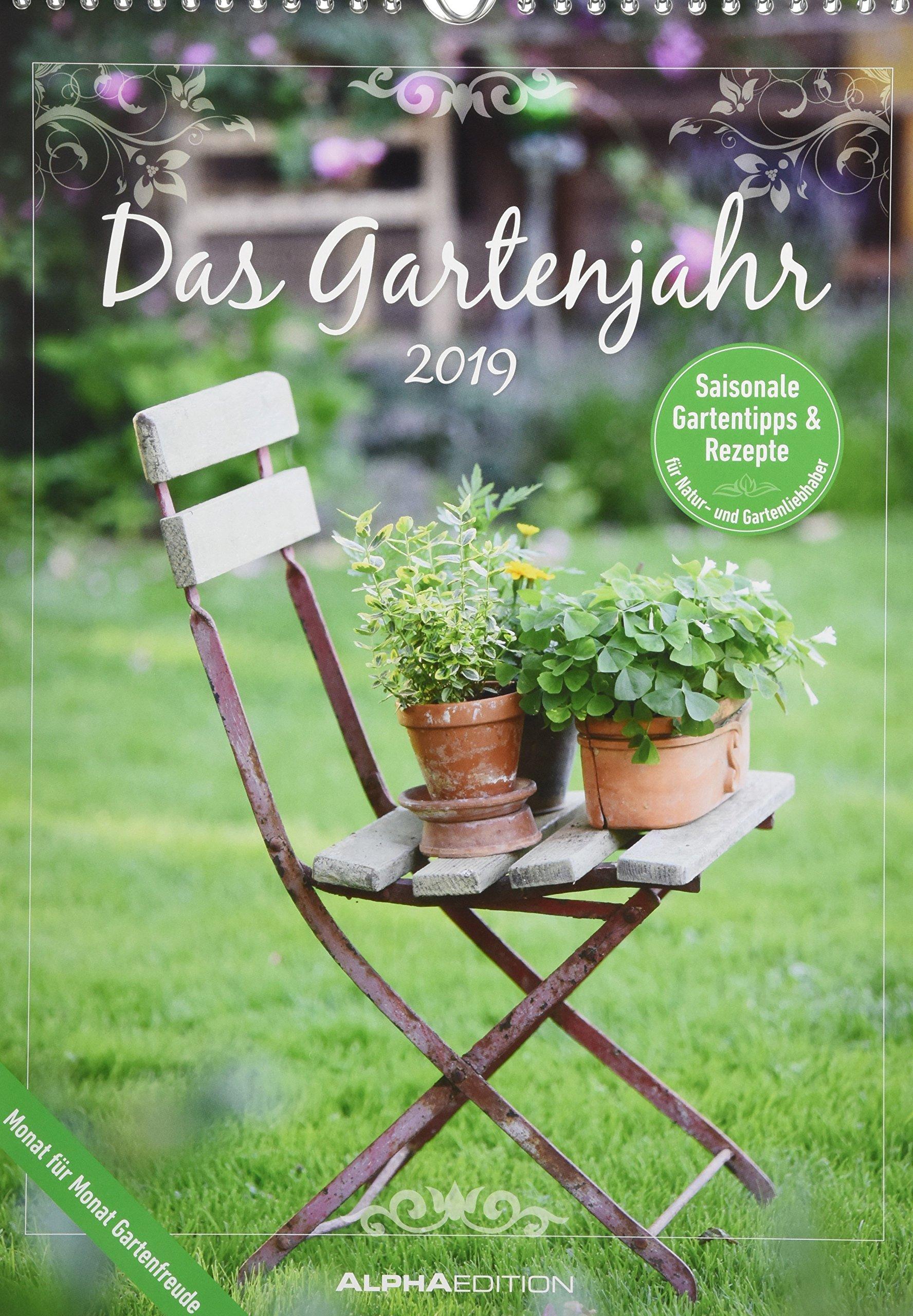 Das Gartenjahr 2019: Monat Für Monat Saisonale Gartentipps Und Rezepte Für  Garten  Und Naturfreunde.   Livros Na Amazon Brasil  9783840792151