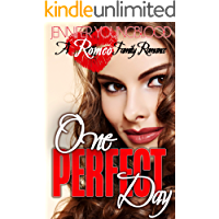 One Perfect Day (Romeo Family Romance Book 1)
