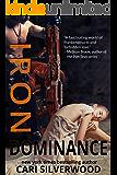 Iron Dominance (Steamwork Chronicles Book 1)