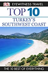 DK Eyewitness Top 10 Turkey's Southwest Coast (Pocket Travel Guide) Kindle Edition
