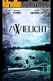 Zwielicht X (German Edition)